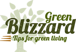 Green Blizzard - Green Living Tips